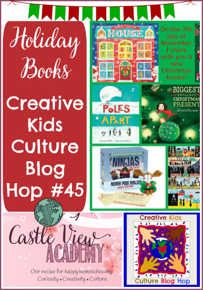 Holiday books on the Creative Kids Culture Blog Hop at Castle View Academy homeschool