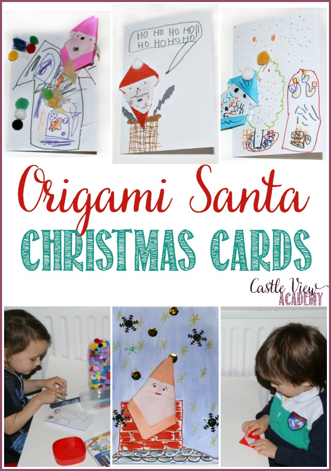 Origami Santa kid-made Christmas Cards by Castle View Academy homeschool