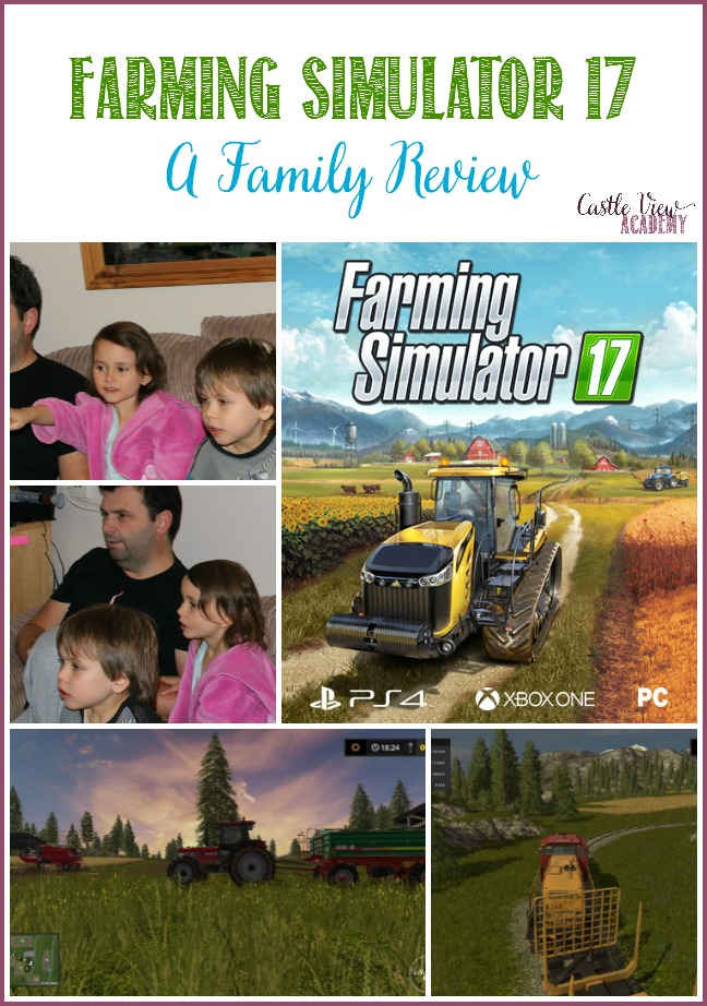 Our family review of Farming Simulator 17 at Castle View Academy homeschool