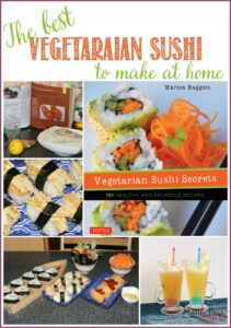 Vegetarian Sushi Secrets: 101 Healthy and Delicious Recipes ~ These are the best sushi recipes to make at home according to Castle View Academy homeschool!