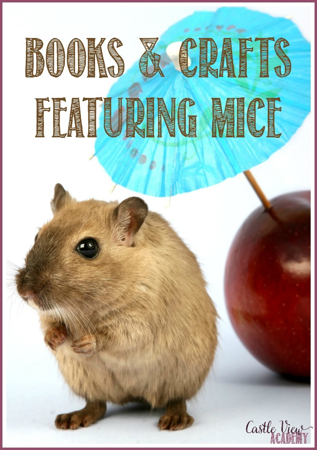 Crafts and Books about mice at Castle View Academy homeschool