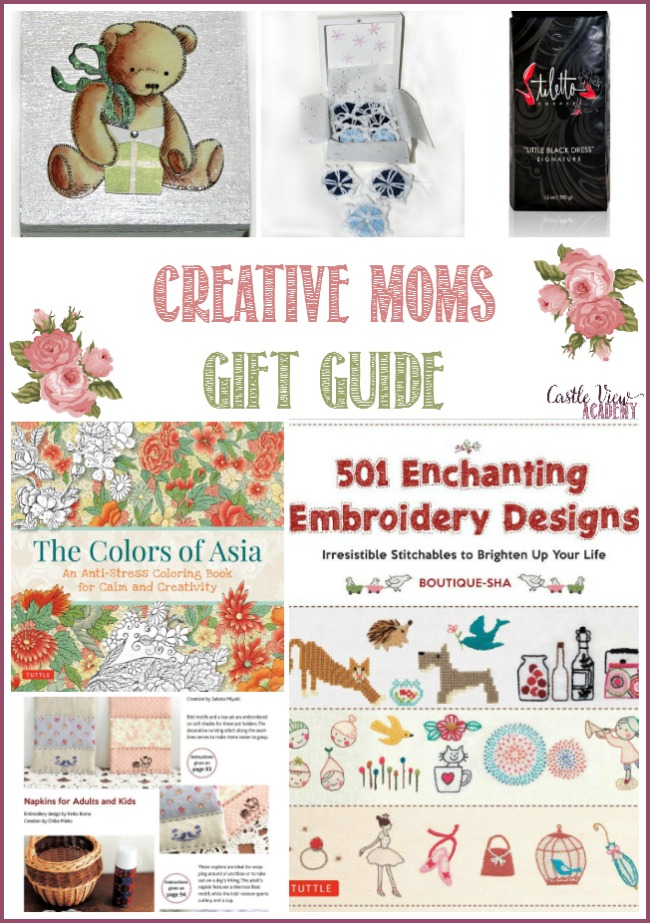 Creative Moms Gift Guide at Castle View Academy homeschool