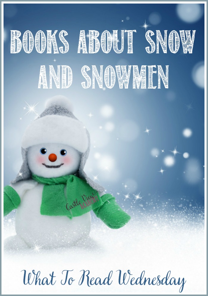 Books about snow and snowmen at Castle View Academy homeschool