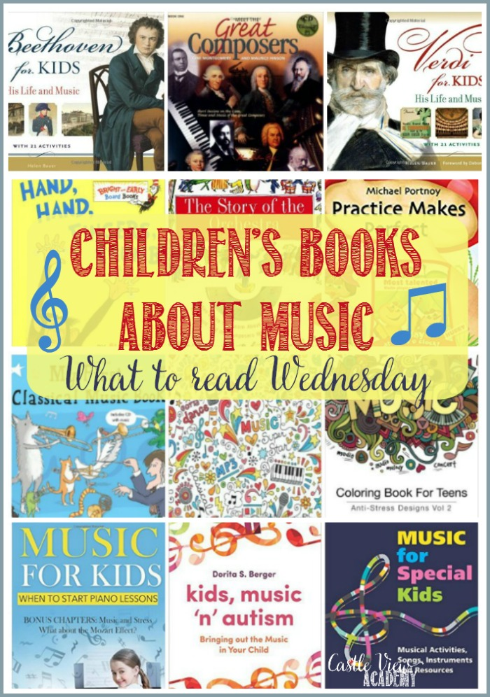Children's Books About Music at Castle View Academy homeschool