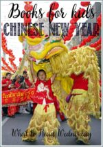 Chinese New Year Books For Kids WTRW #linky