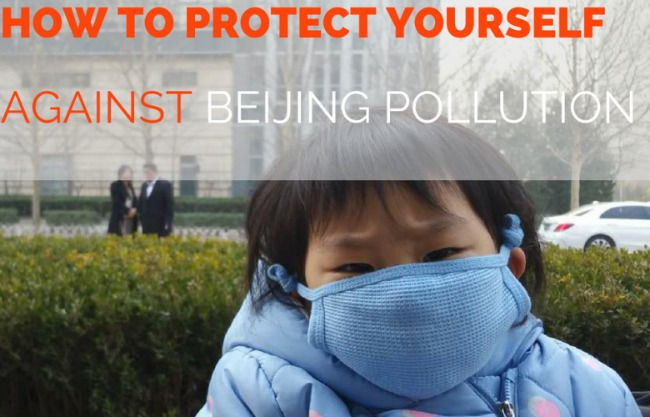 Protect your family from Beijing Pollution