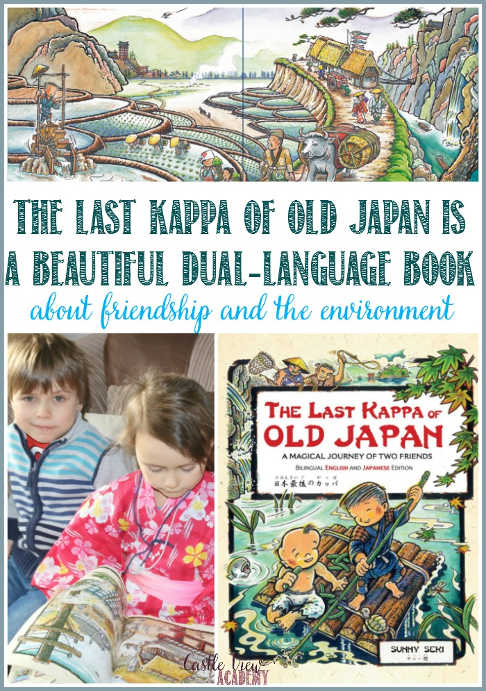 The Last Kappa of Old Japan is a beautiful dual-language book about friendship and the environment by Tuttle Publishing, here's a review by Castle View Academy homeschool