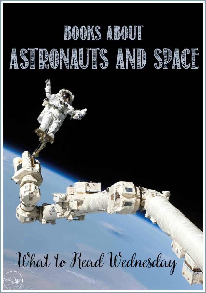Books about astronauts and space at Castle View Academy homeschool what to read Wednesday