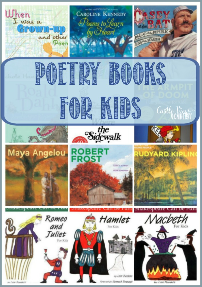 Poetry Books For Kids at Castle View Academy homeschool and What To Read Wednesday