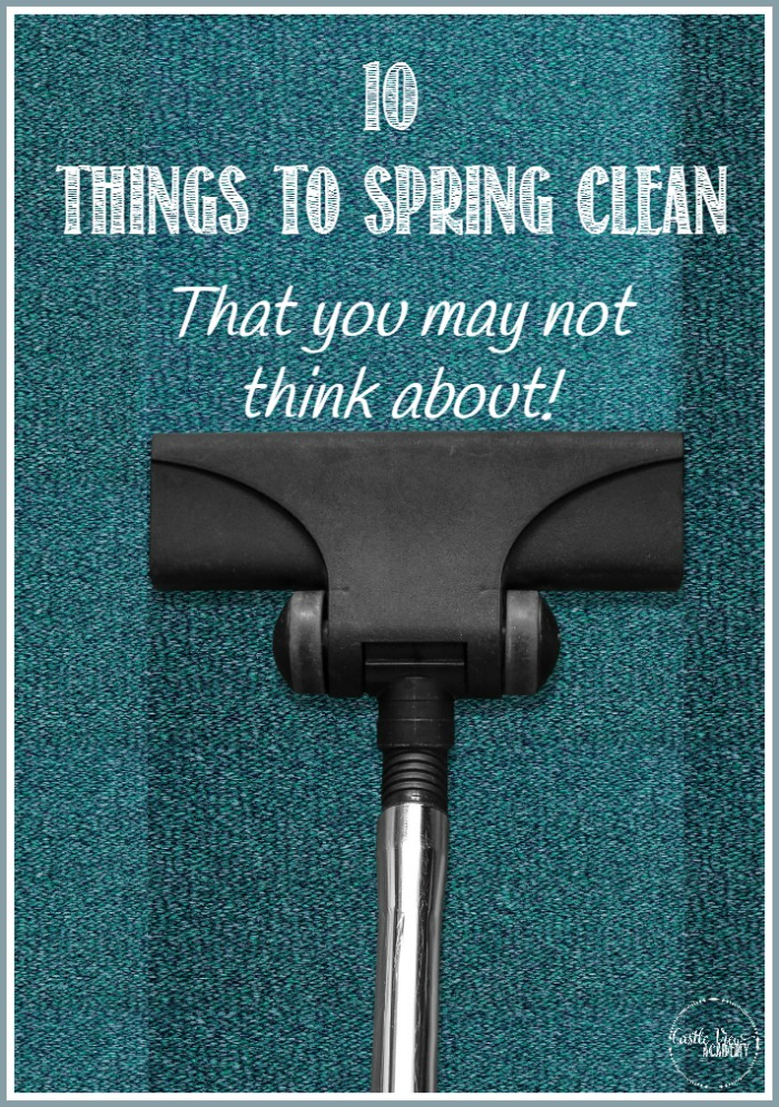 10 Things To Spring Clean- That You May Not Think About! Castle View Academy homeschool cleans up