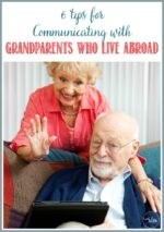 6 Tips for Communicating with Grandparents Who Live Abroad