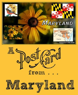 A Postcard from Historical Maryland: Awesome family activities by Homeschool Coffee Break for Castle View Academy
