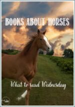 What To Read Wednesday: Books About Horses #linky