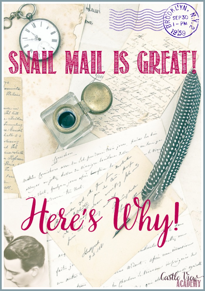 Castle View Academy homeschool thinks snail mail is great, and here's why