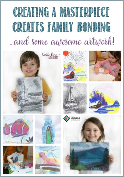 Creating a Masterpiece Creates Family Bonding and some awesome artwork at Castle View Academy homeschool