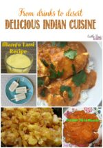 From Drinks To Desert: Delicious Indian Cuisine