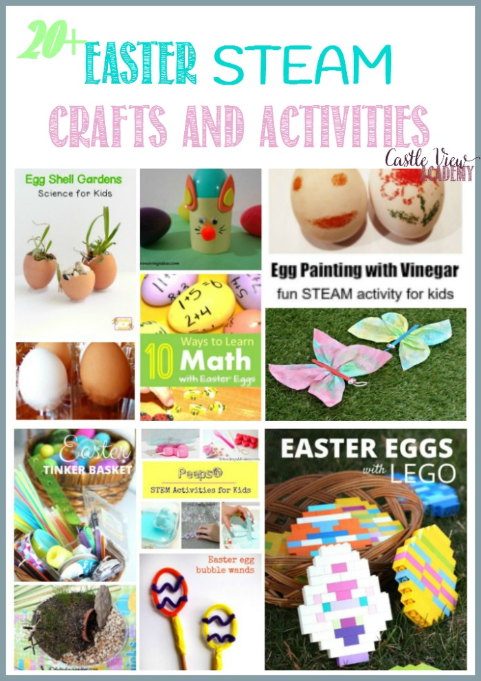 20+ Easter STEAM Crafts and Activities at Castle View Academy homeschool