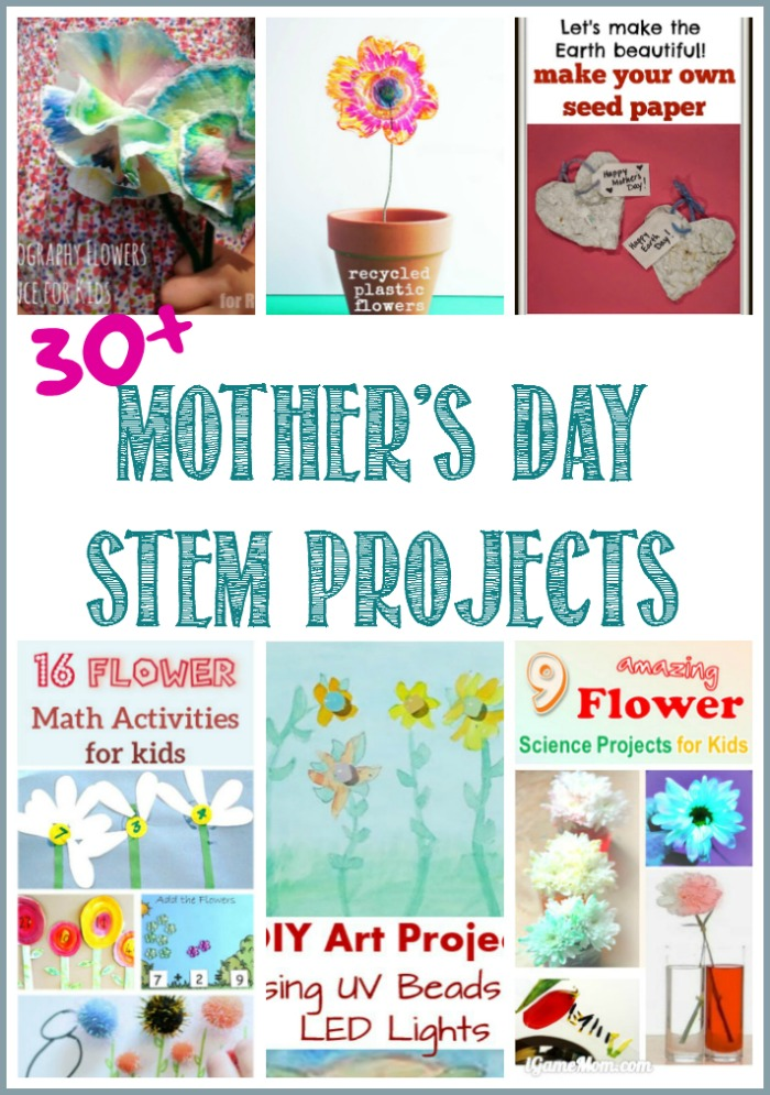30+Mother's Day STEM Projects at Castle View Academy homeschool