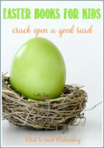 Easter Books For Kids on #WTRW Linky Party