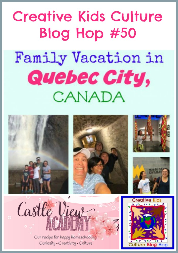 Family Vaction to Quebec City features in the CKCBH at Castle View Academy homeschool