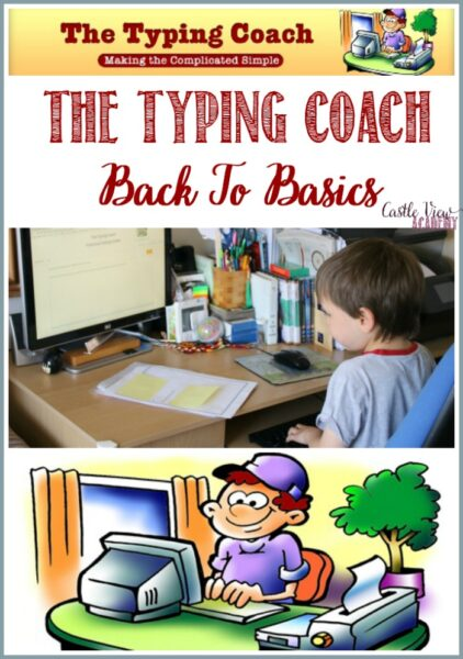 Back to basics with the Typing Coach, a review by Castle View Academy homeschool