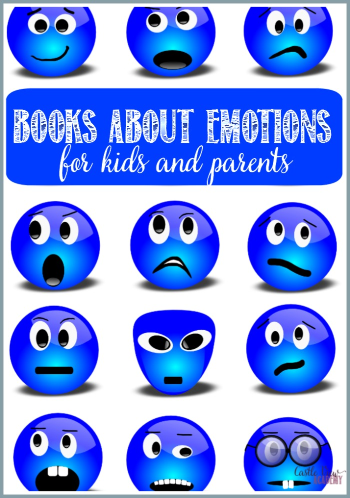 Books about emotions for kids and parents at Castle View Academy homeschool