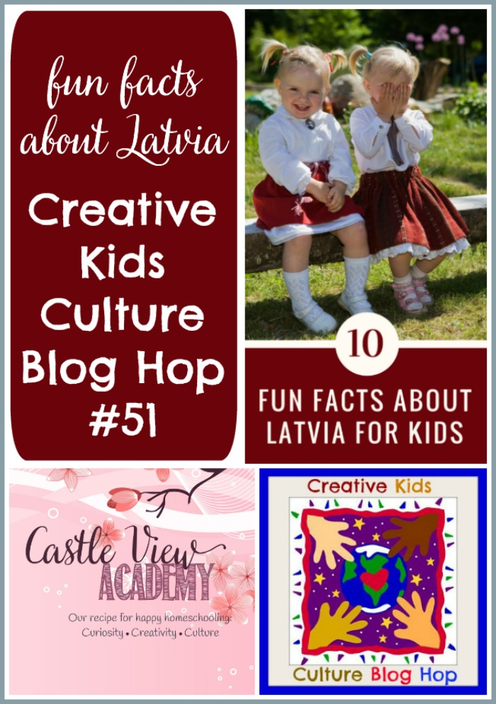 Fun facts about Latvia with Creative Kids Culture Blog Hop at Castle View Academy homeschool