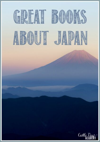 Great books about Japan at Castle View Academy homeschool