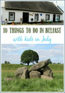 10 Things To Do In Belfast And Area With Kids In July with Castle View Academy homeschool