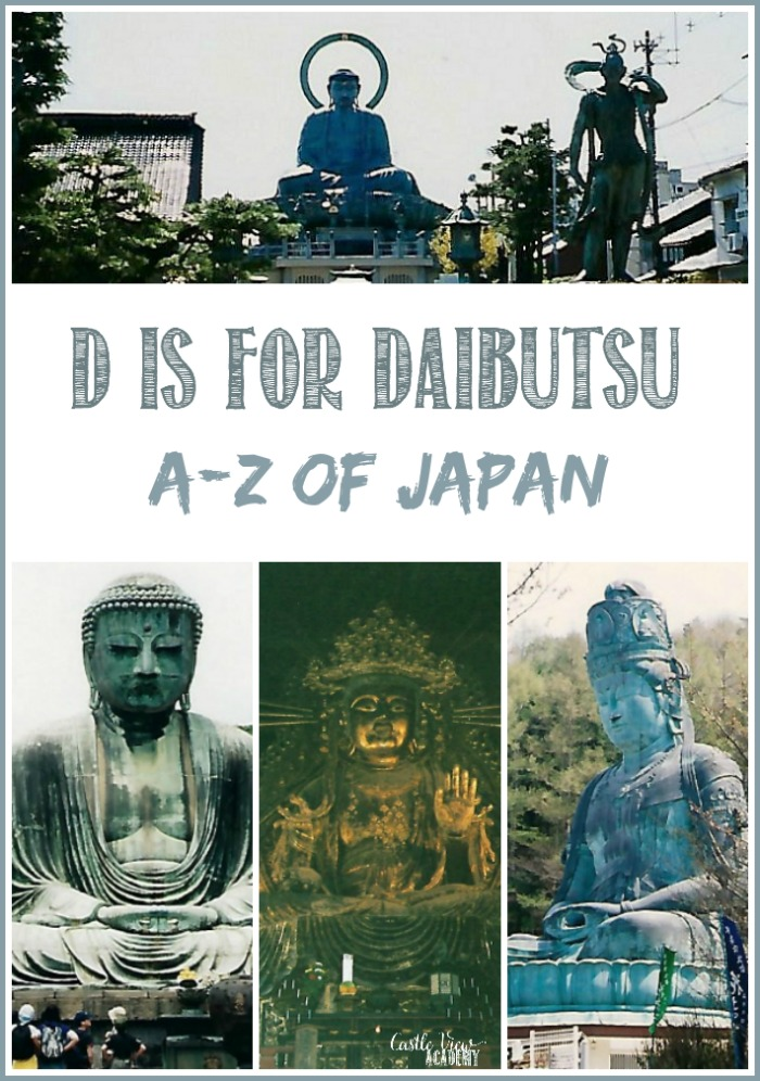 D is for Daibutsu in the A-Z of Japan with Castle View Academy, Buddhas of Japan