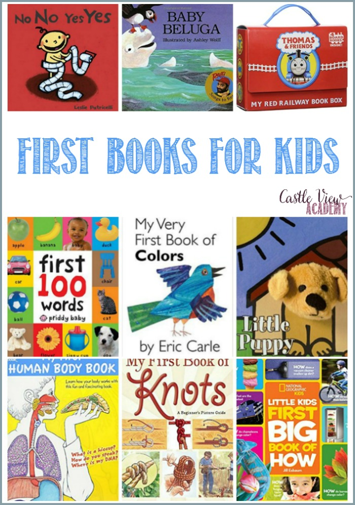 First Books For Kids and Toddlers at Castle View Academy homeschool