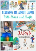 Learning All About Japan With Stories and Crafts