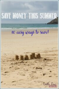 10 easy ways to save money this summer with Castle View Academy homeschool