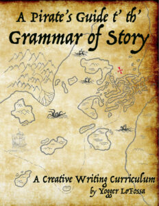 A Pirate's Guide t' th' Grammar of Story a review and giveaway by Castle View Academy