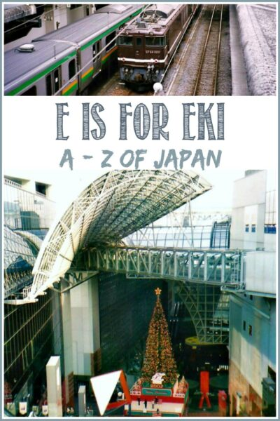 E is for Eki in the A-Z of Japan at Castle View Academy