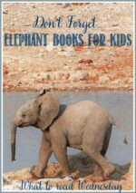 Don't Forget These Elephant Books For Kids at WTRW