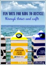 Fun Ways For Kids To Recycle: Stories And Crafts on WTRW Linky
