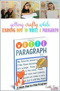 getting crafty while learning how to write a paragraph, a review by Castle View Academy
