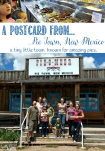 A Postcard from Pie Town, New Mexico, a guest post at Castle View Academy