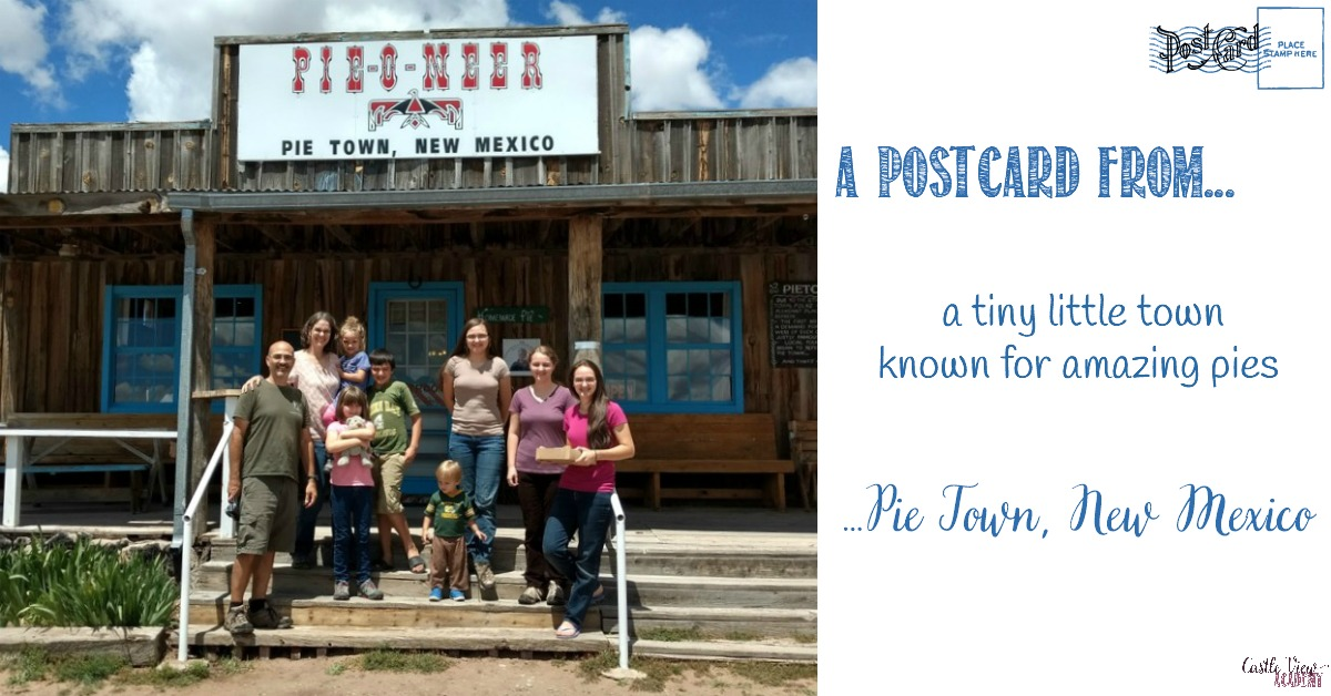 A Postcard from Pie Town, New Mexico, a guest post for Castle View Academy