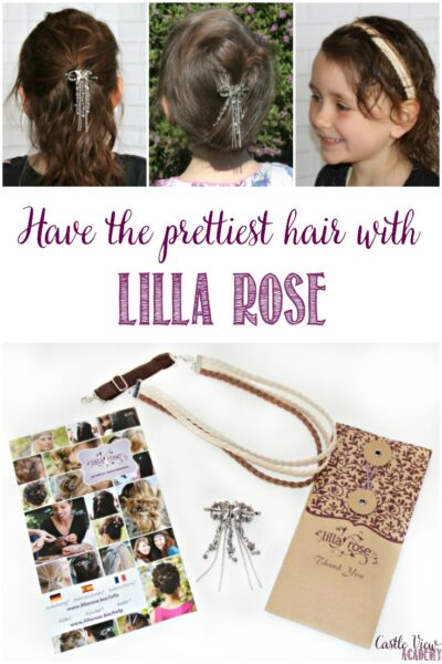 Have the prettiest hair with Lilla Rose, a review by Castle View Academy homeschool