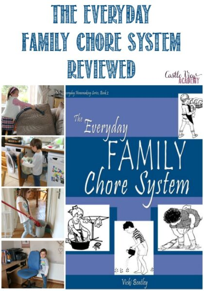 The Everyday Family Chore System Reviewed by Castle View Academy homeschool