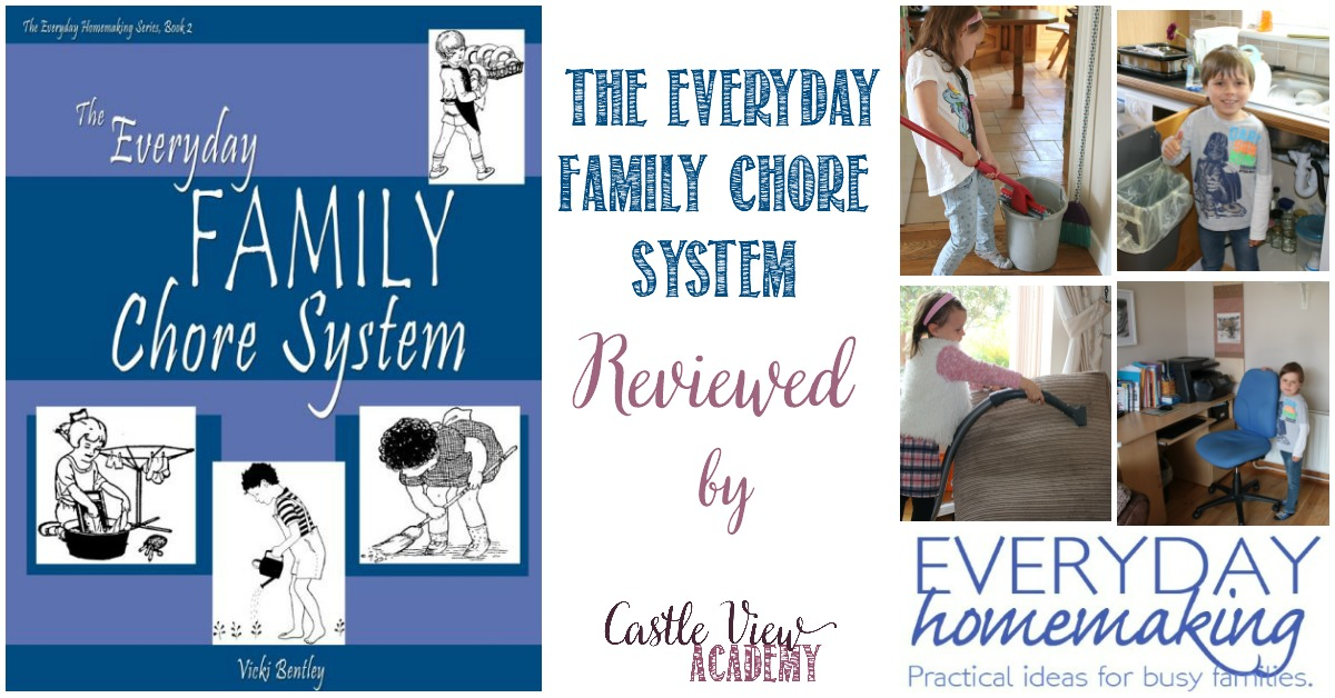 The Everyday Family Chore System Reviewed by Castle View Academy
