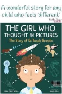 The Girl Who Thought In Pictures The Story of Dr. Temple Grandin A wonderful story for any child who feels 'different' a review by Castle View Academy