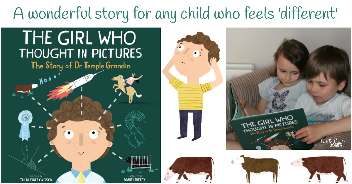 The Girl Who Thought In Pictures The Story of Dr. Temple Grandin A wonderful story for any child who feels 'different' a review by Castle View Academy homeschool