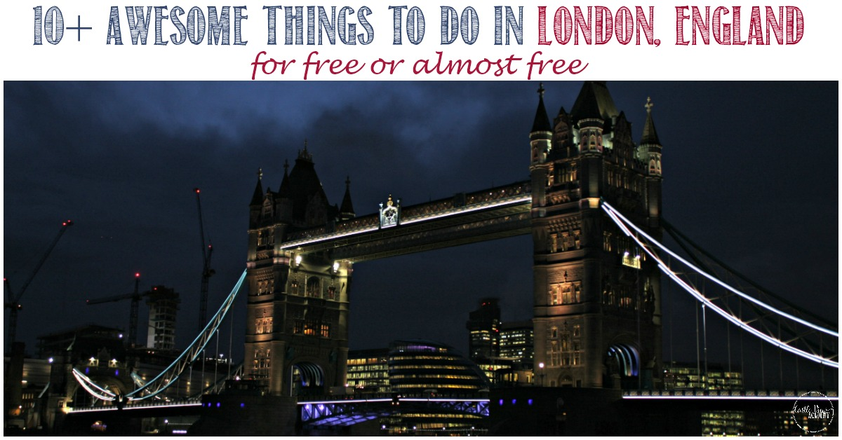 10+ Awesome things to do in London, England for free or almost free with Castle View Academy
