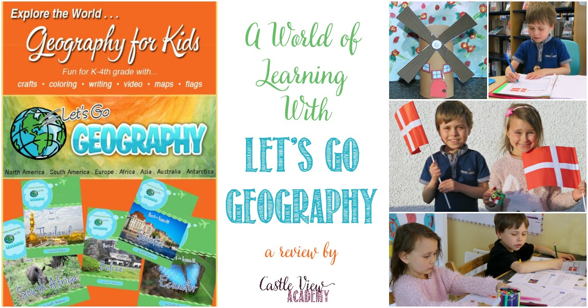 A World of Learning With Let's Go Geography, a review by Castle View Academy