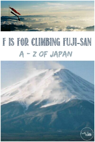 F is for climbin Fuji-san with Castle View Academy, A-Z of Japan