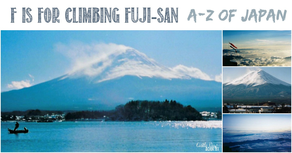 F is for climbing Fuji-san wtih Castle View Academy, A-Z of Japan