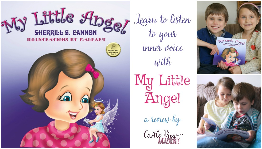 Learn To Listen To Your Inner Voice With My Little Angel, a review from Castle View Academy